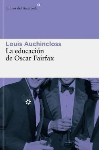 La educación de Oscar Fairfax